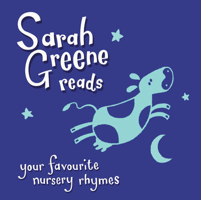 Sarah Greene Reads Your Favourite Nursery Rhymes