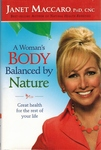 A Woman's Body Balanced by Nature