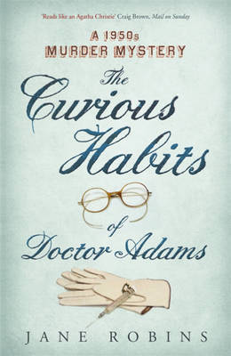 The Curious Habits of Dr. Adams: A 1950s Murder Mystery