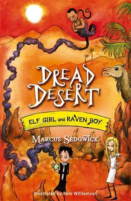Dread Desert (Elf Girl and Raven Boy #4)