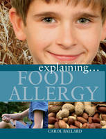 Explaining Food Allergy