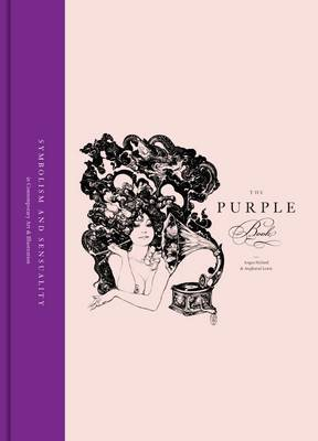 The Purple Book Sensuality and Symbolism in Contemporary Art and Illustration