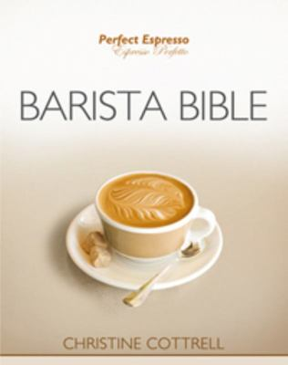 Barista Bible (2nd ED)