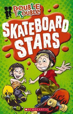 Skateboard Stars (Double Trouble #2)