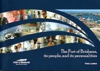 The Port of Brisbane, its people, and its personalities