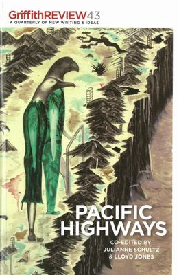 Pacific Highways: Griffith Review 43