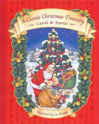 A Classic Christmas Treasury: Carols and Stories