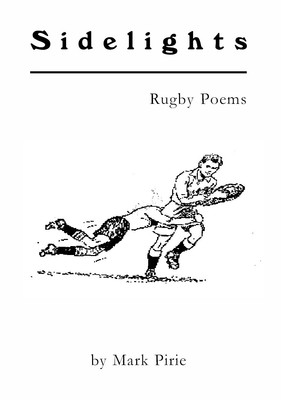 Sidelights: rugby poems