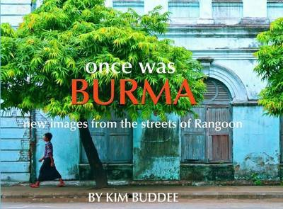 Once Was Burma 2nd Edition