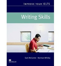 Improve Your IELTS : 3 Writing