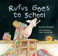 Rufus Goes To School