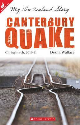 Canterbury Quake: Christchurch, 2010-11 (My New Zealand Story)