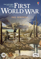 The Story of the First World War