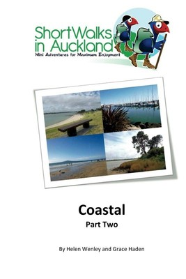 Coastal Part Two (Short Walks of Auckland)