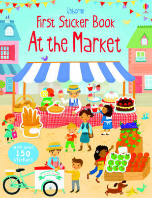 Market (Usborne First Sticker Book)