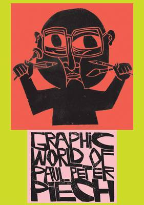 Graphic World of Paul Peter Piech