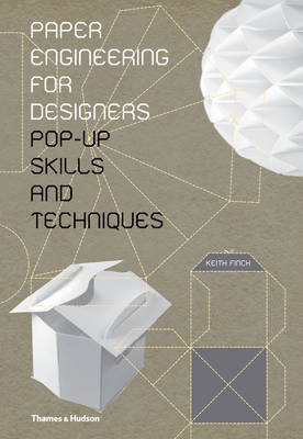 Paper Engineering for Designers - Pop-Up Skills and Techniques