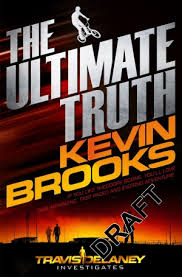 The Ultimate Truth (Travis Delaney Investigates #1)