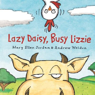 Lazy Daisy, Busy Lizzie