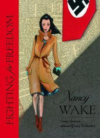 Fighting for Freedom: Nancy Wake