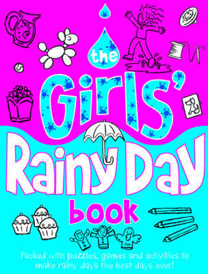 The Girls' Rainy Day Activity Book