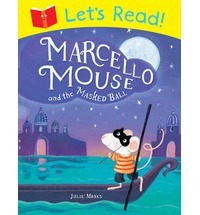 Marcello Mouse and the Masked Ball (Let's Read!)