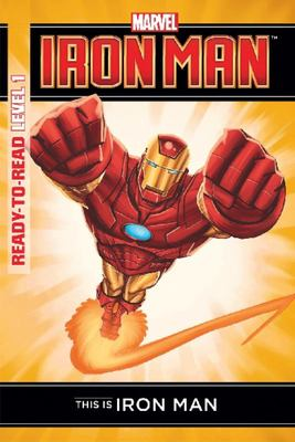 This is Iron Man: Level 1 (Marvel Ready-to-read)