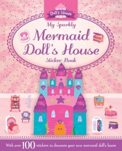 My Sparkly Mermaid Doll's House Sticker Book