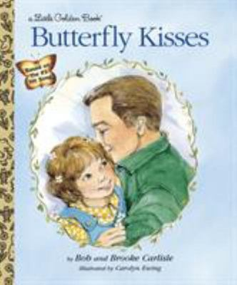 LGB Butterfly Kisses (Little Golden Book)