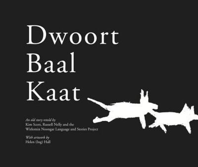 Dwoort Baal Kaat (Noongar & English)