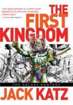 The First Kingdom: v. 2: Galaxy Hunters