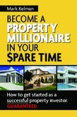 Become A Property Millionaire In Your Spare Time