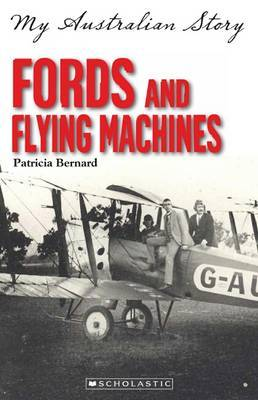 My Australian Story: Fords and Flying Machines