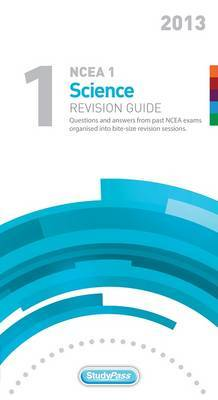 NCEA Level 1 Science 2013 Revision Guide