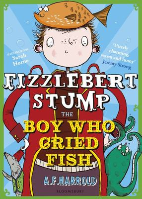 Fizzlebert Stump and The Boy Who Cried Fish (#3)