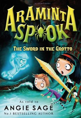 The Sword in the Grotto (Araminta Spook #2)