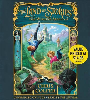 The Wishing Spell (Land of Stories #1 CD)