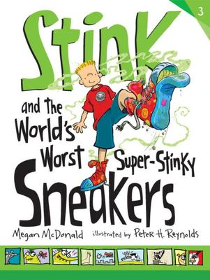 The World's Worst Super-Stinky Sneakers (Stink #3)