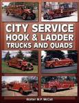City Service Hook & Ladder Trucks & Quads