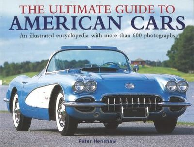 Ultimate Guide to American Cars