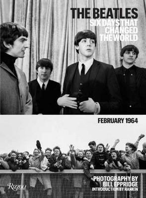 The Beatles: Six Days That Changed the World. February, 1964