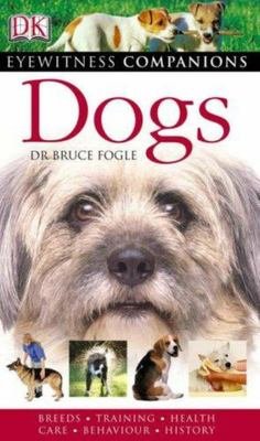 Dogs (Eyewitness Companion)