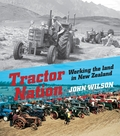 Tractor Nation: Working the Land in New Zealand