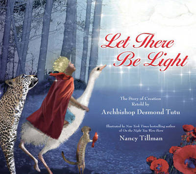Let There Be Light: The Story of Creation Retold