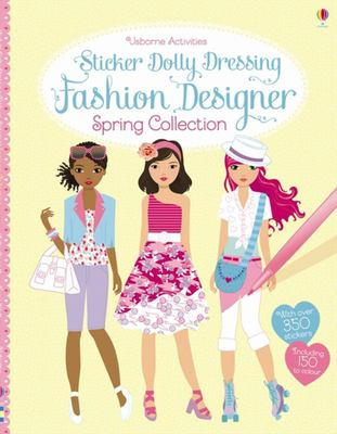 Fashion Designer Spring Collection (Usborne Sticker Dolly Dressing)