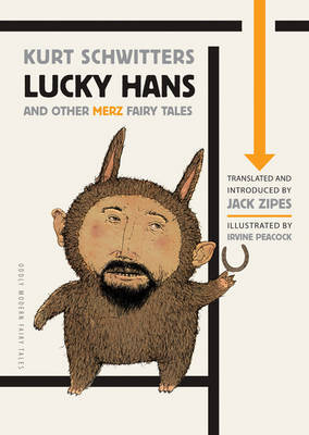 Lucky Hans and Other Merz Fairy Tales