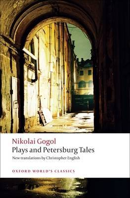 Plays and Petersburg Tales: Petersburg Tales, Marriage, the Government Inspector