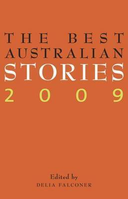 The Best Australian Stories 2009