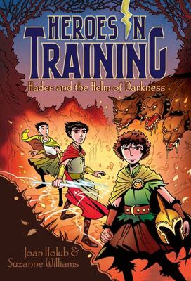 Hades and the Helm of Darkness (Heroes In Training #3)