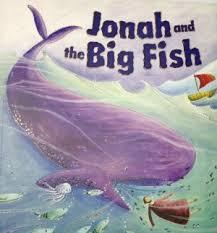 Jonah and the Big Fish (My First Bible Stories)